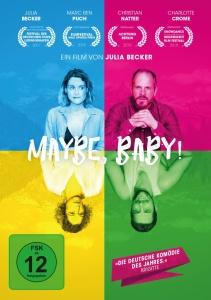"""""""Maybe, Baby!"""" das Spielfilmdebüt von Julia Becker"""